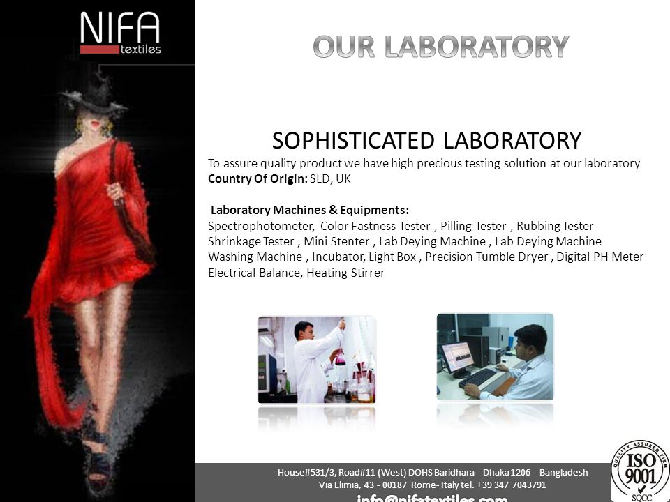 OUR LABORATORY SOPHISTICATED LABORATORY info@nifatextiles.com