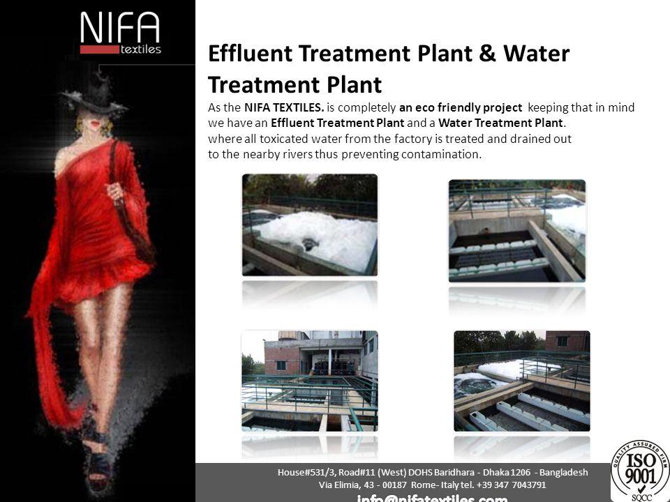 Effluent Treatment Plant & Water Treatment Plant As the NIFA TEXTILES