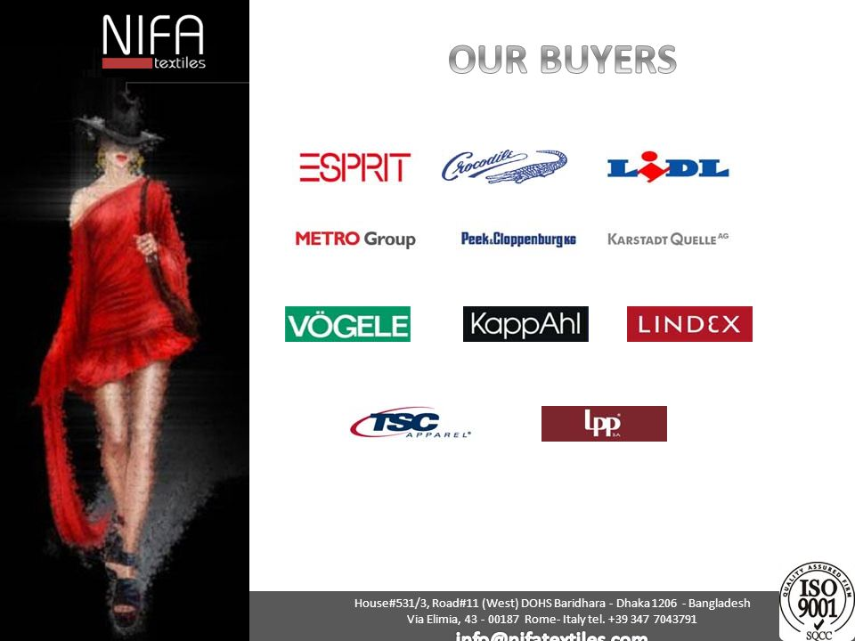 OUR BUYERS info@nifatextiles.com
