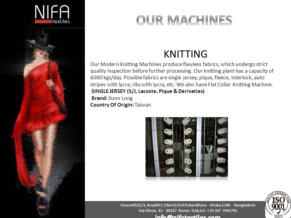 OUR MACHINES KNITTING info@nifatextiles.com
