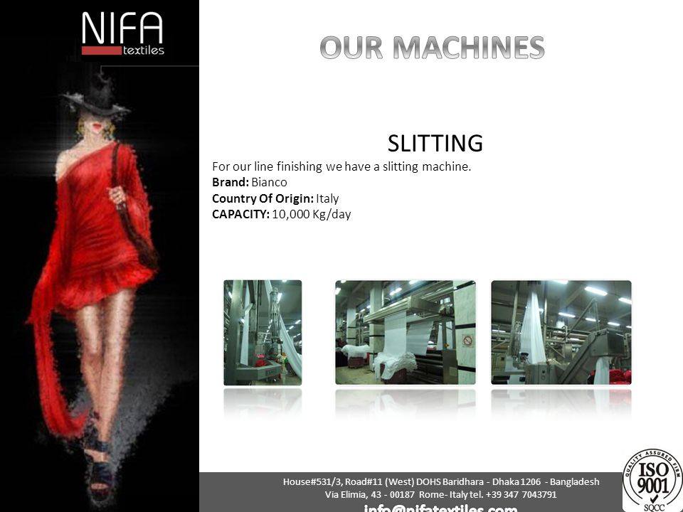 OUR MACHINES SLITTING info@nifatextiles.com