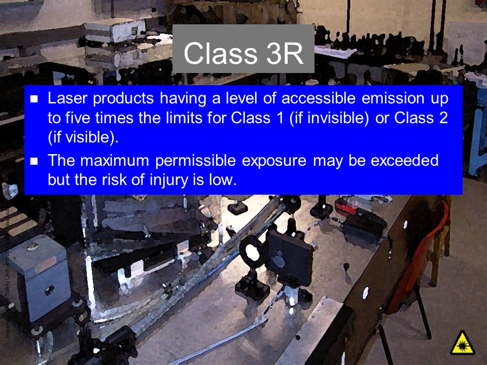 Class 3R Laser products having a level of accessible emission up to five times the limits for Class 1 (if invisible) or Class 2 (if visible).
