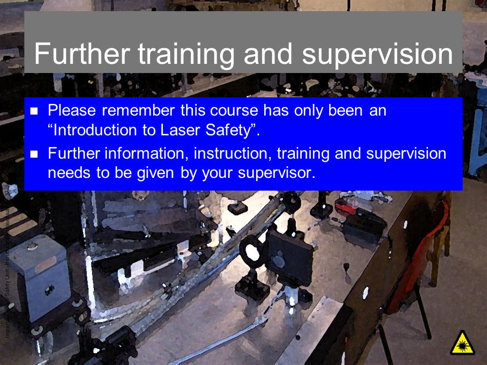 Further training and supervision
