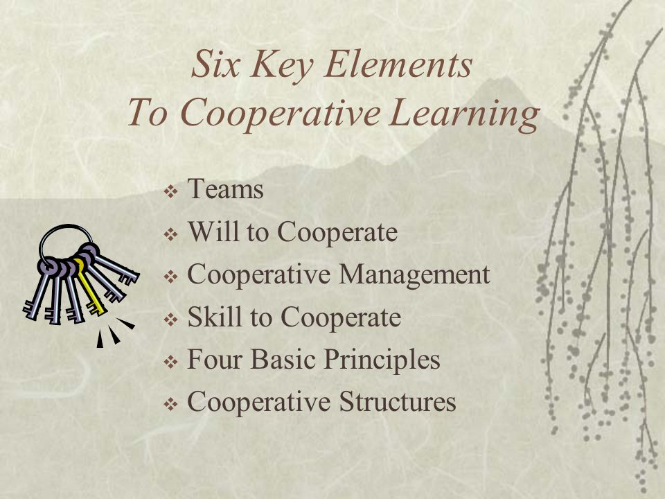 Six Key Elements To Cooperative Learning