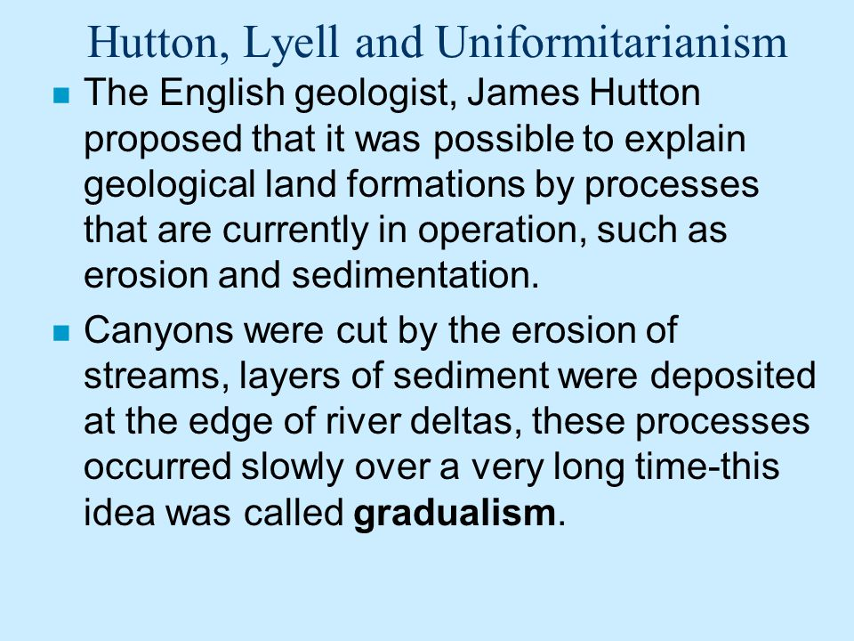 Hutton, Lyell and Uniformitarianism