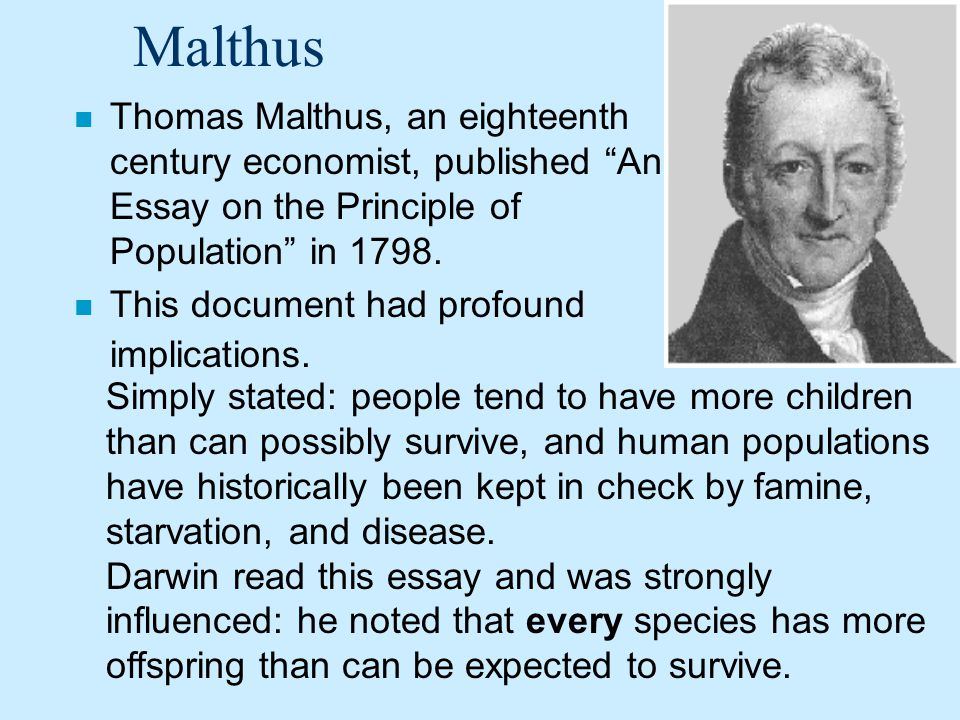thomas malthus essay on the principles of population in 1798 Irony in thomas malthus' essay on population thomas robert malthus on corrective and preventative checks to population some recent writings on malthus.