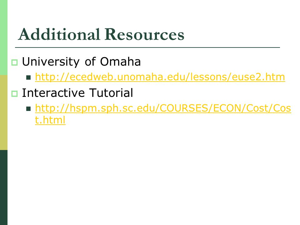 Additional Resources University of Omaha Interactive Tutorial