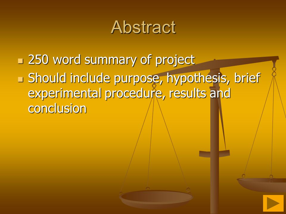 Abstract 250 word summary of project