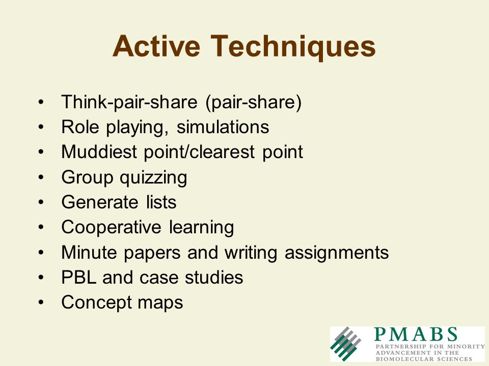 Active Techniques Think-pair-share (pair-share)