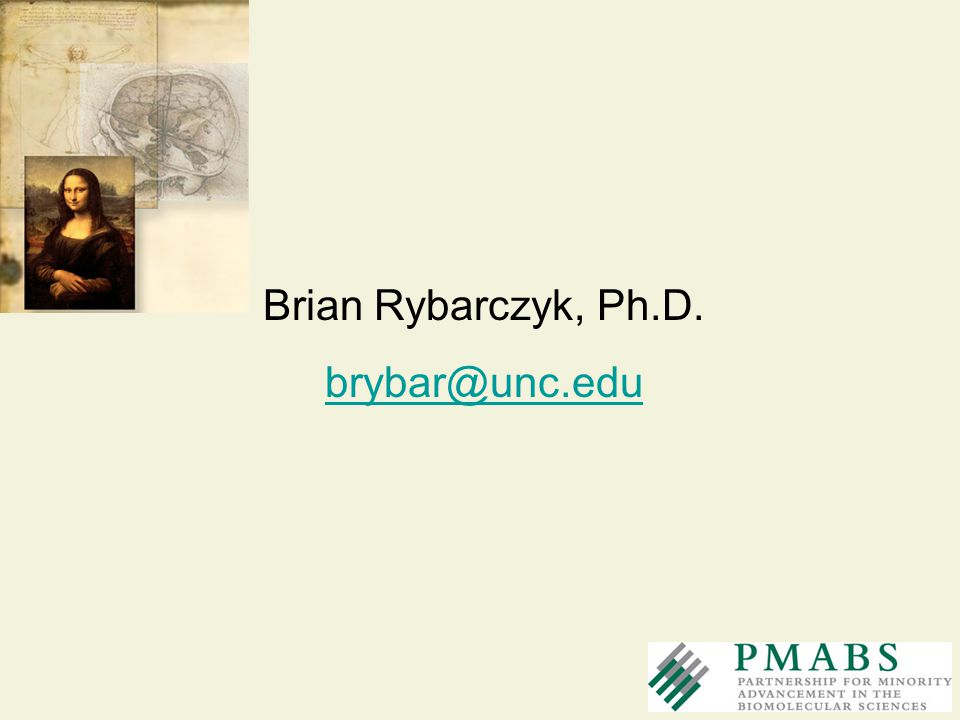 Brian Rybarczyk, Ph.D. brybar@unc.edu