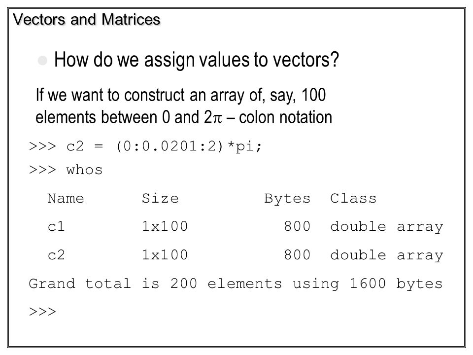 How do we assign values to vectors