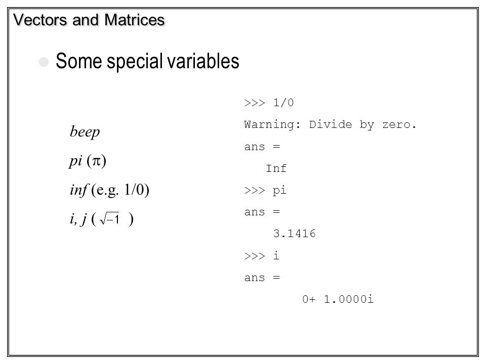 Some special variables