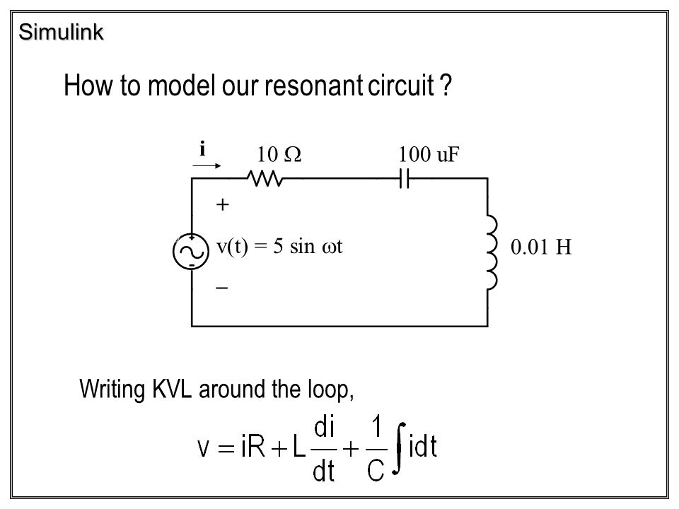 How to model our resonant circuit