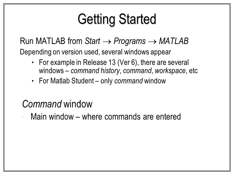 Getting Started Command window