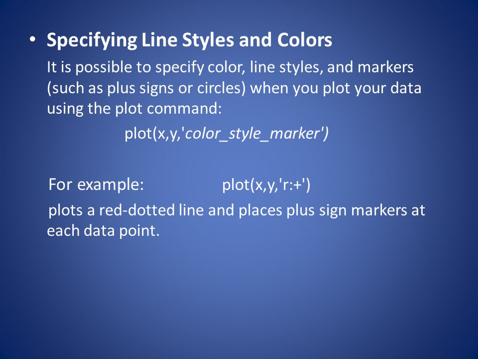Specifying Line Styles and Colors