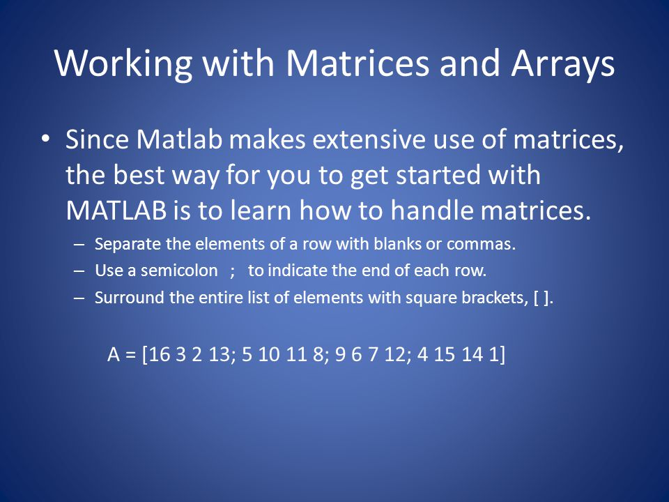 Working with Matrices and Arrays