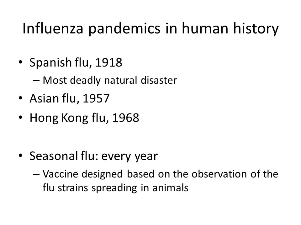 Influenza pandemics in human history