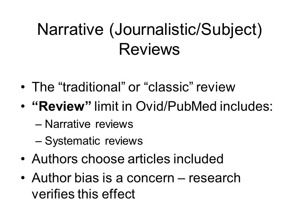 Narrative (Journalistic/Subject) Reviews