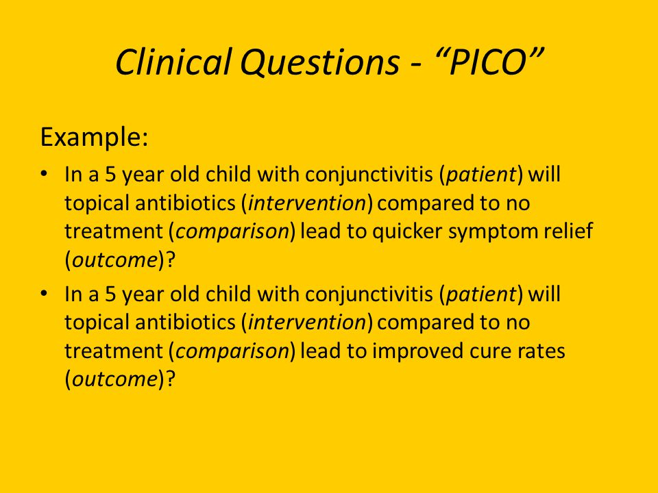 Clinical Questions - PICO