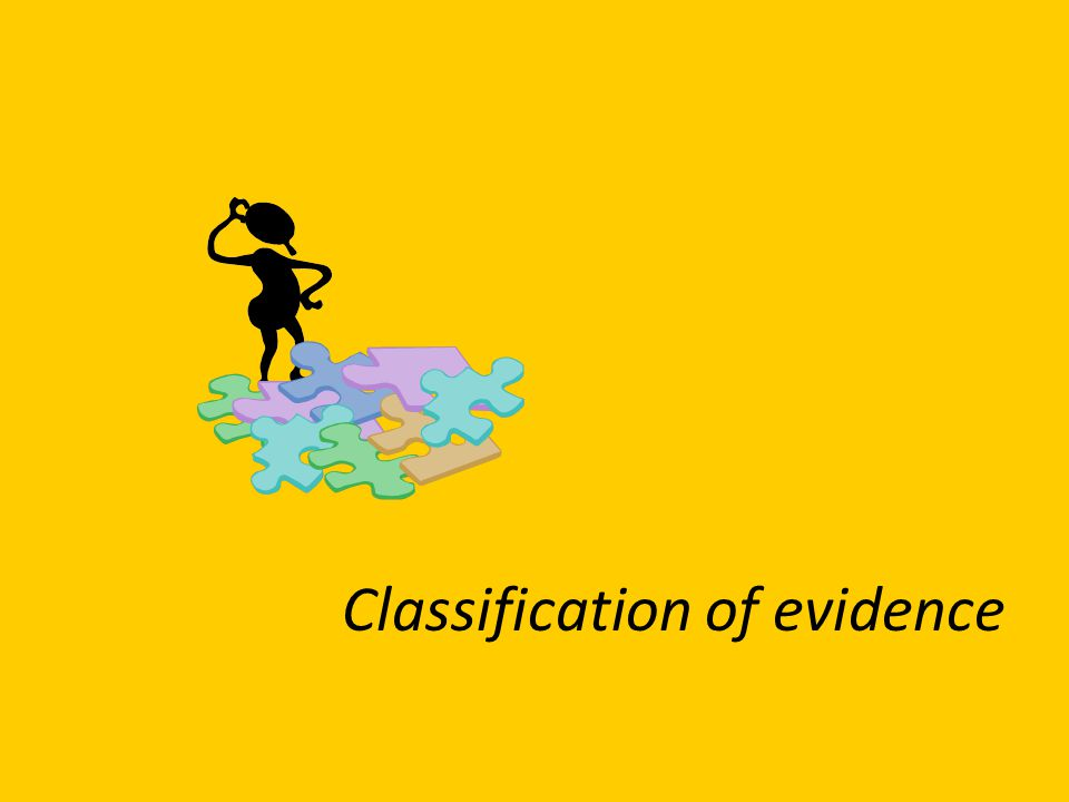 Classification of evidence