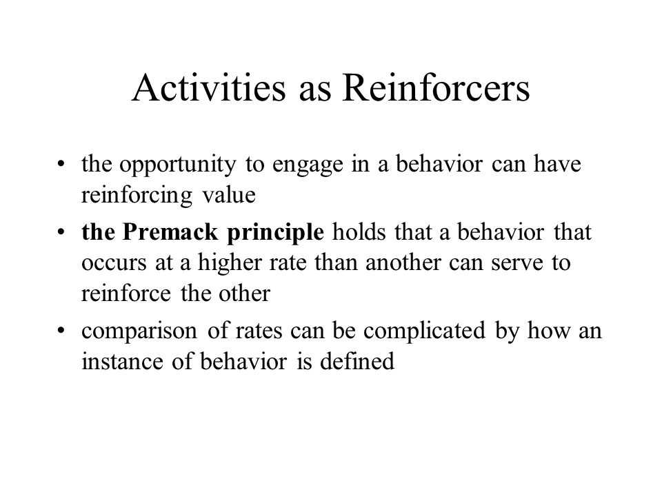 Activities as Reinforcers