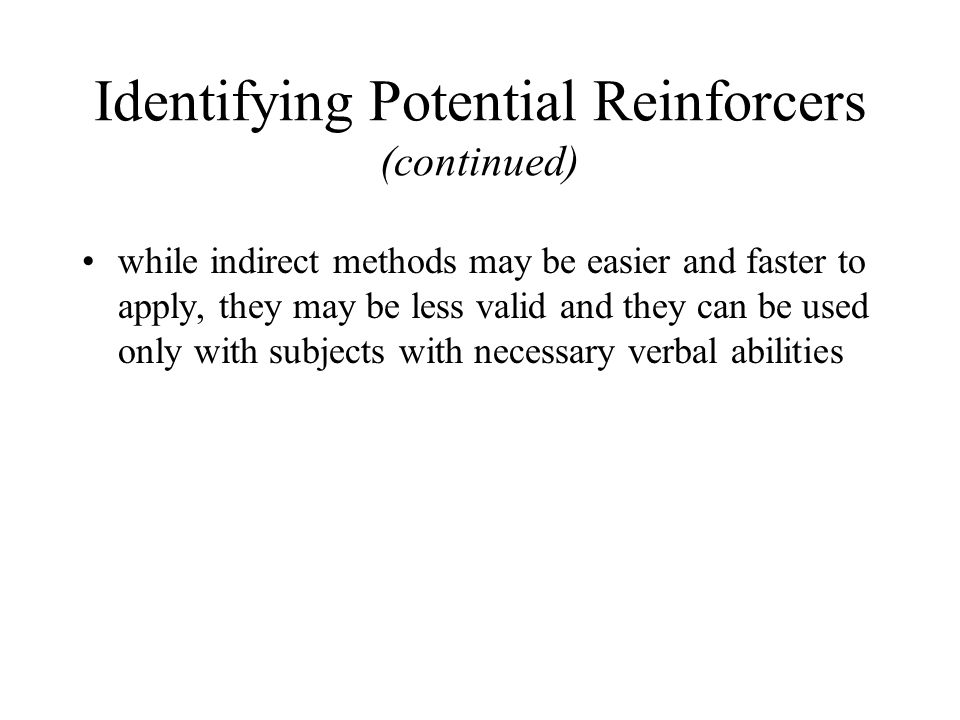 Identifying Potential Reinforcers (continued)