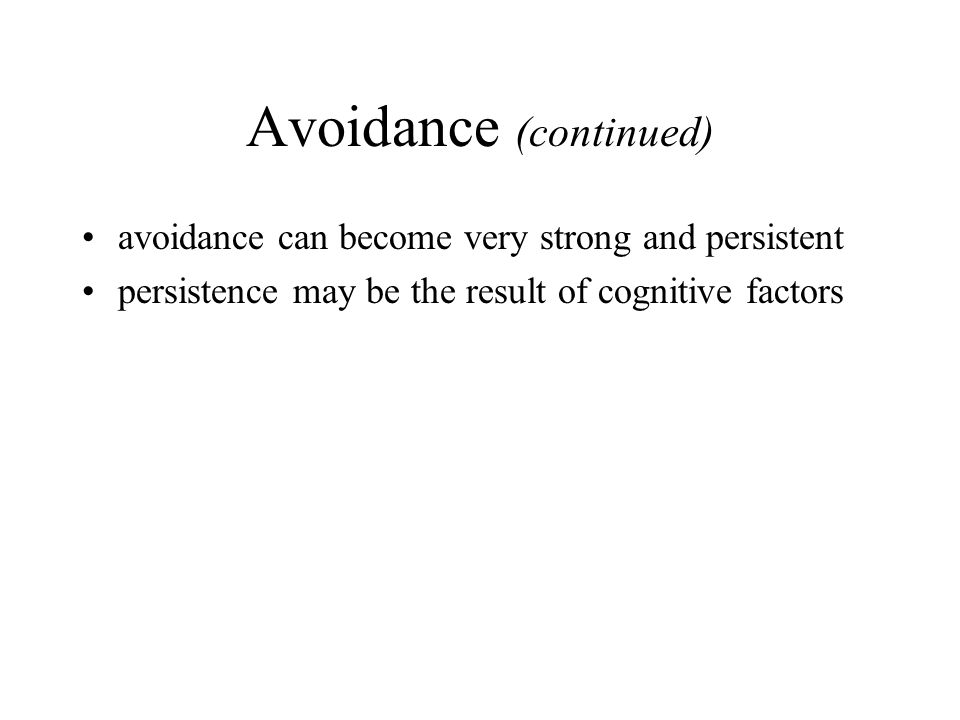 Avoidance (continued)