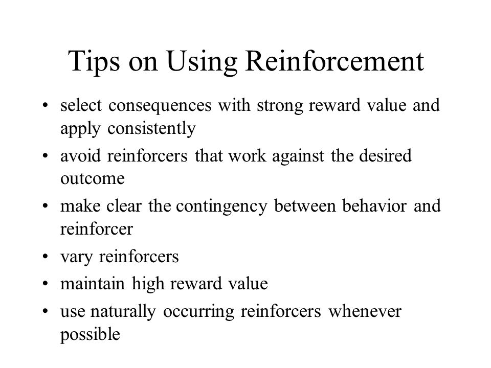 Tips on Using Reinforcement