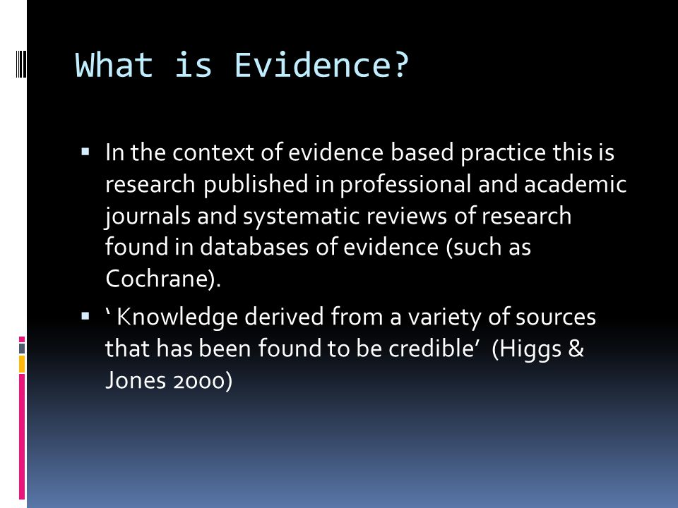 What is Evidence