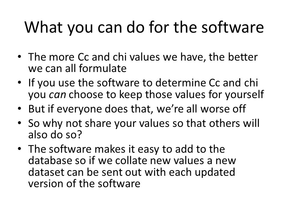 What you can do for the software
