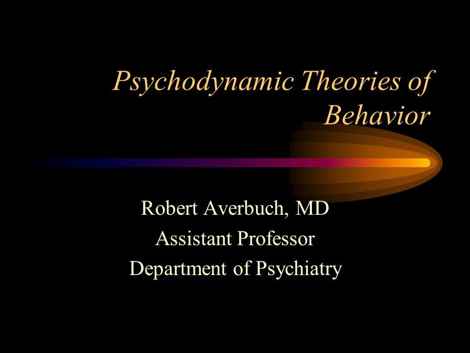Psychodynamic Theories of Behavior