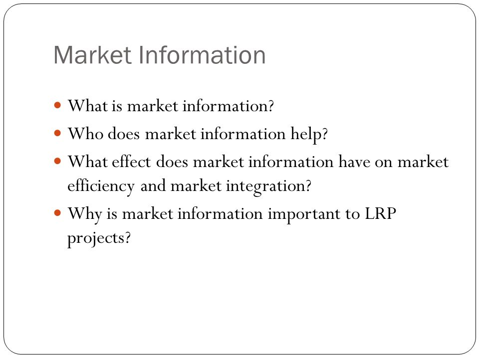 Market Information What is market information