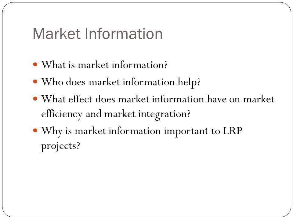 Market Information What is market information