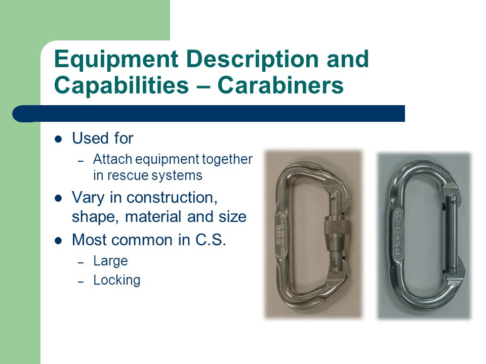 Equipment Description and Capabilities – Carabiners