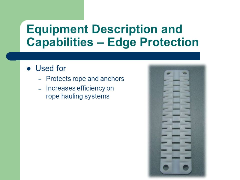 Equipment Description and Capabilities – Edge Protection