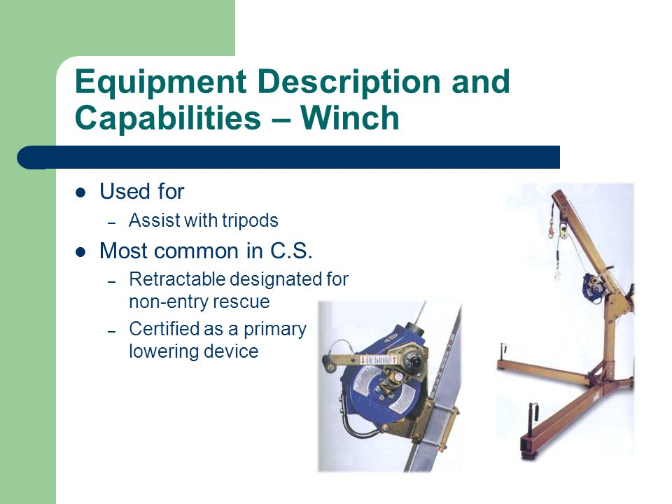 Equipment Description and Capabilities – Winch