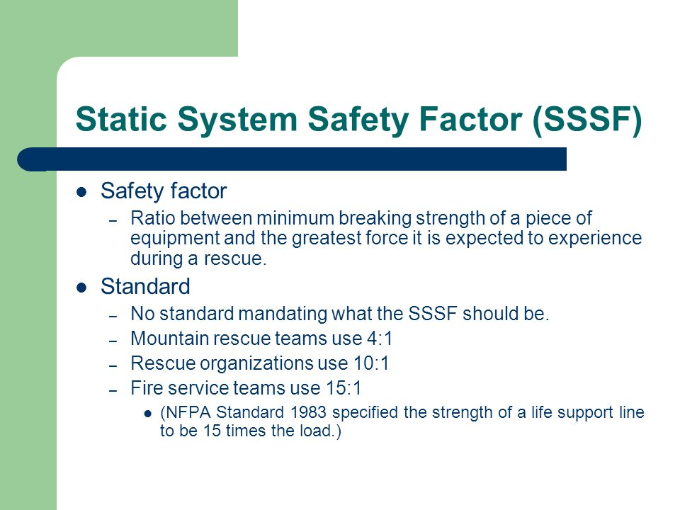 Static System Safety Factor (SSSF)