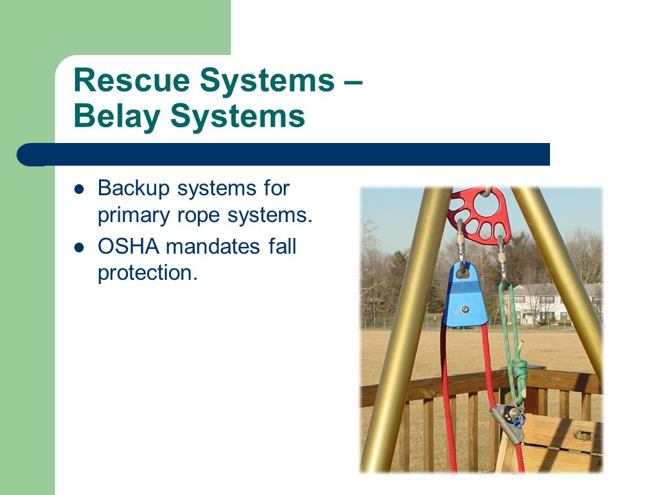 Rescue Systems – Belay Systems