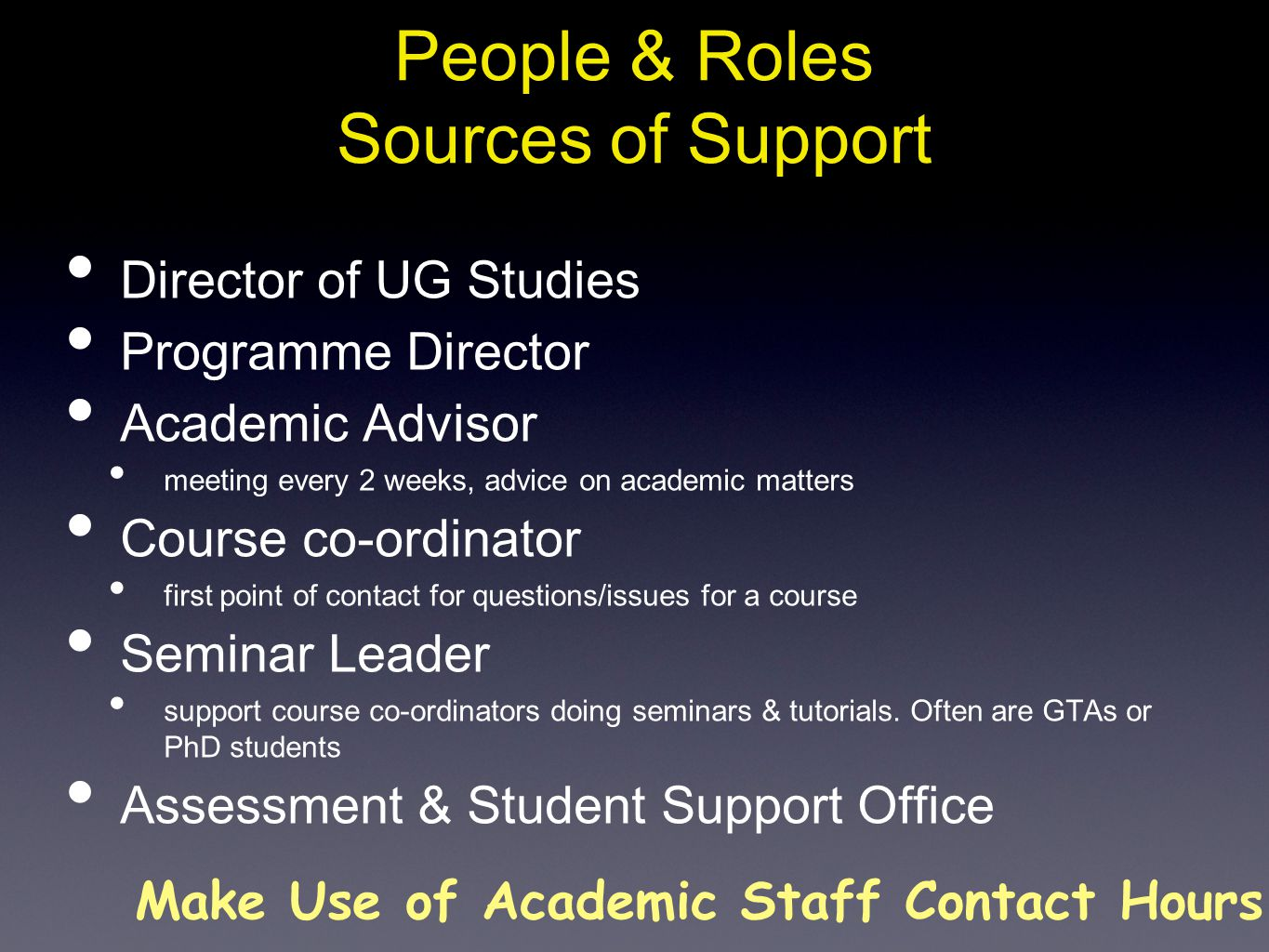 People & Roles Sources of Support