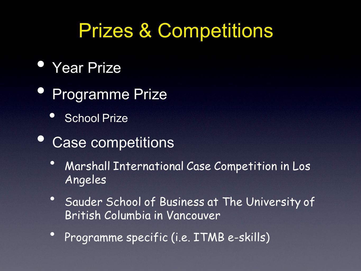 Prizes & Competitions Year Prize Programme Prize Case competitions