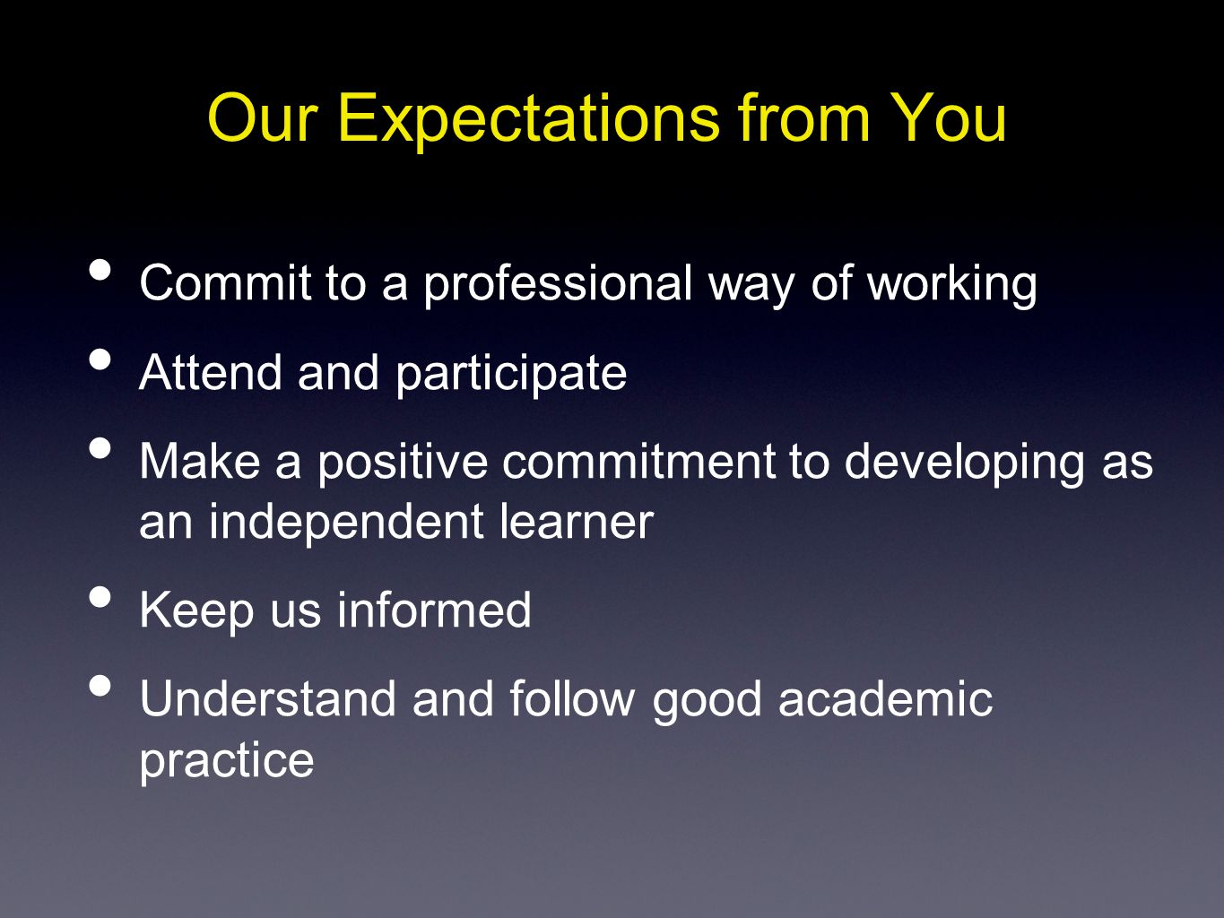 Our Expectations from You