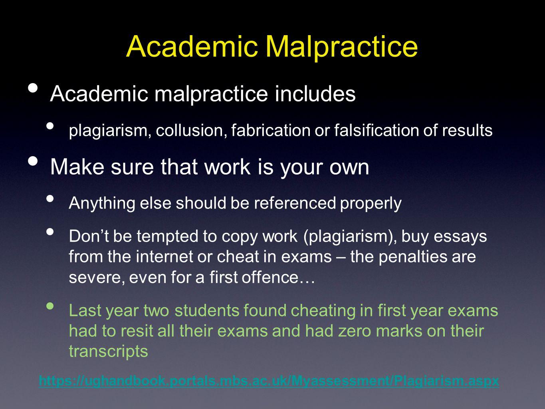 Academic Malpractice Academic malpractice includes