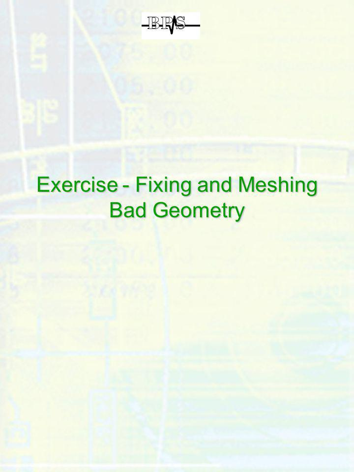 Exercise - Fixing and Meshing Bad Geometry