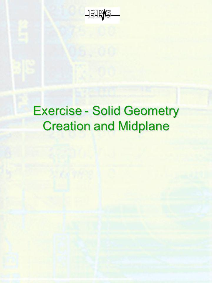 Exercise - Solid Geometry Creation and Midplane