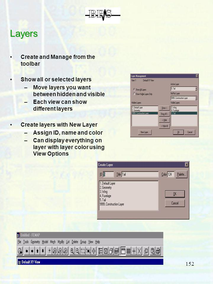 Layers Create and Manage from the toolbar Show all or selected layers