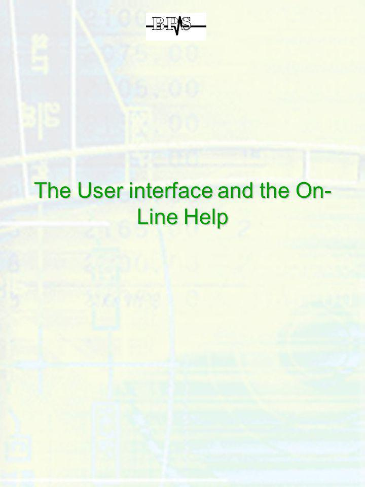 The User interface and the On-Line Help