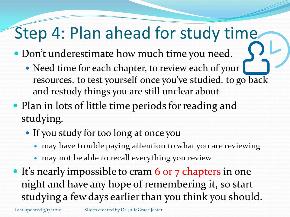 Step 4: Plan ahead for study time
