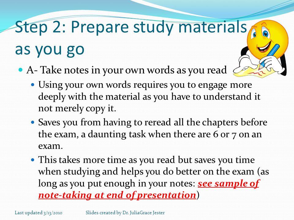 Step 2: Prepare study materials as you go