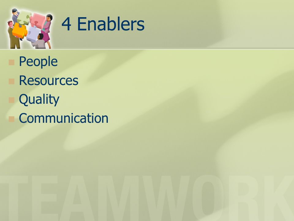 4 Enablers People Resources Quality Communication