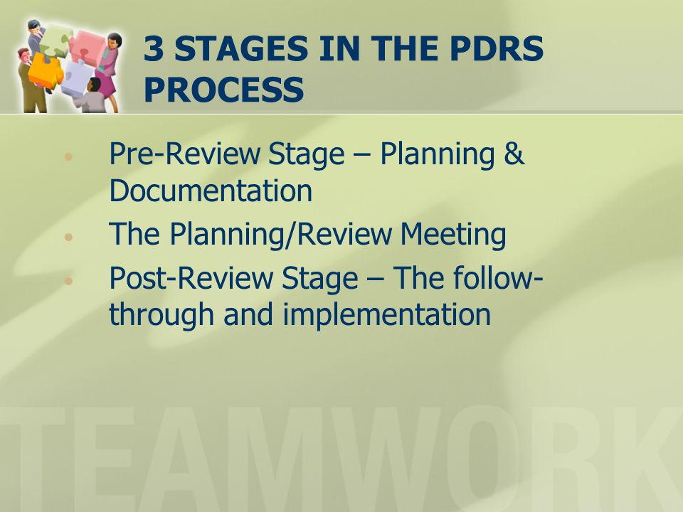 3 STAGES IN THE PDRS PROCESS